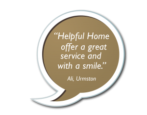 Speech Bubbles - Helpful Home offer a great service and with a smile.