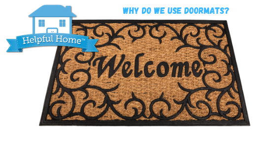 Why do we have Doormats?